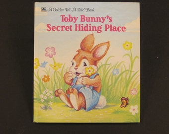 TOBY BUNNY'S Secret Hiding Place    like new book vintage Golden Tell a Tale Dave Werne 1991 isbn 0307070522 Nice!!