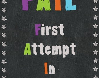 Colorful Classroom Poster - FAIL: First Attempt In Learning - 8x10, 16x20