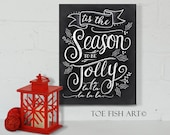 Tis the Season to be Jolly - Christmas Chalkboard Art - Holiday Decor Chalkboard Wooden Christmas Sign - Chalkboard Art