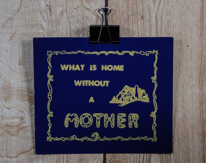 """Vintage Gold Glitter Mom Sign """"What Is Home Without A Mother"""" Sign Dark Blue Purple Poster 1940s '50s Christmas Christian Baby Shower Gift"""