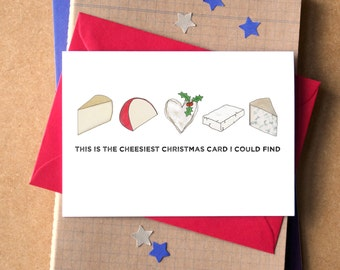 Cheesy Christmas Card - funny Christmas card - card for cheese lover - cheese card - card for foodie - cheesiest Christmas card