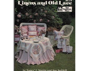 1980s Linens and Old Lace Book by Nancy Martin and Sue Saltkill - More Than 100 Projects Ideas Sewing Needlepoint Antique Textiles Potpouri