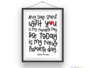 My New Favorite Day Print - - Winnie the Pooh - 8.5x11