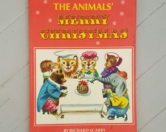 Richard Scarry The Animals' Merry Christmas 1969