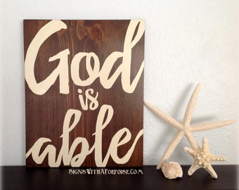 God is Able Hand Painted Wood Sign, Typography Word Art, Christian, Scripture Bible
