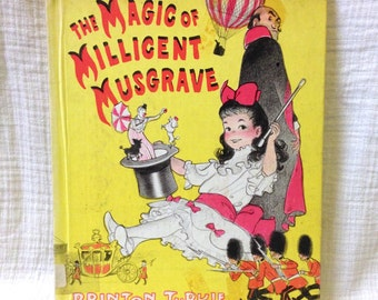 "1967 ""The Magic of Milligent Musgrave"" by Brinton Turkle"