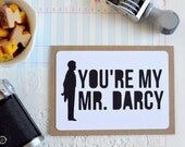 Jane Austen Card - Gifts Ideas for Readers - Bookworm Card - Pride and Prejudice - You're My Mr. Darcy - Bookish - Book Addict