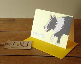 Dog Greeting Card - Dog Card - Cute Dog Card - Border Collie - Cartoon Dog - Dog Lover Card - Woof - Illustrated Dog - Collie - Sheepdog