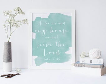 Scripture Art INSTANT DOWNLOAD 8x10 Printable Watercolor Art Print, As for Me and My House, Scripture, Home Decor Wall Gallery Print