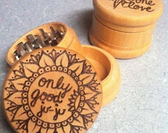 Made to order, only good ju-ju wood-burned wood grinder