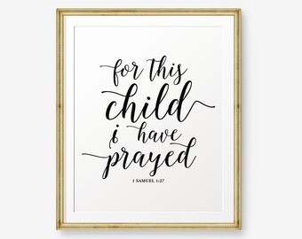For This Child I Have Prayed, Bible Verse art print, Nursery wall art, Typography quote - Digital Download