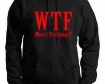 WTF Fireball hoodie - where is the fireball hoody