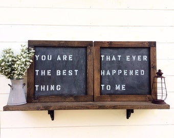 You Are The Best Thing That  Ever Happened To Me  Wood Sign - Love Quote Sign - Wedding Sign