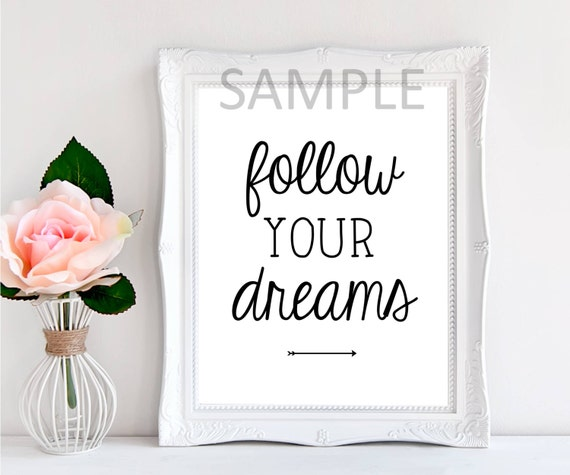 Follow your dreams digital print typography wall art printable art instant download home decor wall poster digital download wall print