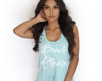 Beach please Tank Top. Beach tank top Woman Tank Top.   TankThinkElite1