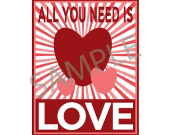 Valentine's Day Propaganda Poster & Card - All You Need Is Love - Instant Printable Digital Download
