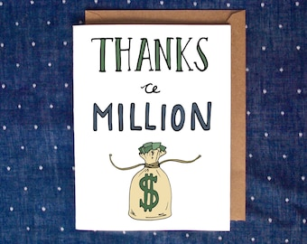 Thanks A Million Card, Thank You Card, Money Card, Thanks Card, Thank You Note, Funny Thank You Card, Handmade Thank You Card