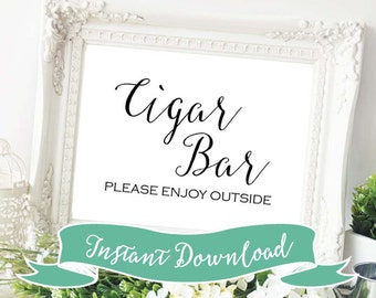 SALE PRINTABLE 5 x 7 Cigar Bar Please Enjoy Outside Wedding Sign. Instant Download. Rustic. Modern Sign. Bar Sign