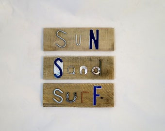 Sun, Sand, Surf signs. Wall Hangings for the Beach Lover. Summer and Ocean Decor.  Scrap Metal and Pallet Wood decor.  Junk words.