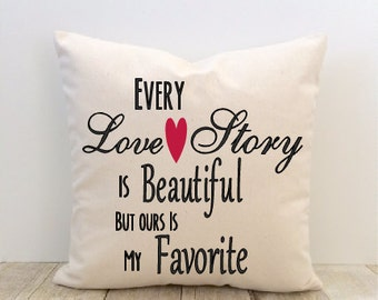 Love Pillow Cover, Every Love Story, Heart, Wedding, Bride, Anniversary, Decorative Pillow Cover, Valentine