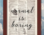 BUY 2 GET 1 FREE Normal is Boring Dictionary Art Print Quote dictionary page Inspirational Decor Book
