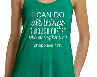 Phil 4:13 - I Can Do All Things Through Christ Tank