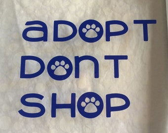 Adopt Dont Shop Decal