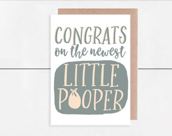 Congrats on the Newest Little Pooper - New Baby Card