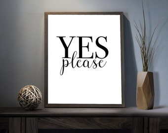 Yes Please Digital Art Print - Inspirational Yes Man Wall Art, Motivational Positivity For Life Art, Printable Good Energy Typography