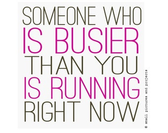 Runners Card - Some one who is busier than you is Running right now