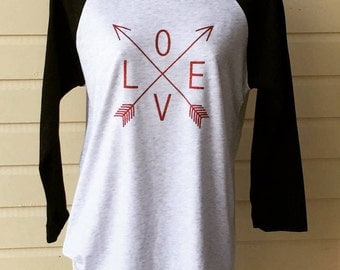 Arrow love shirt, arrow shirt, custom shirt, raglan shirt, Valentine's Day shirt