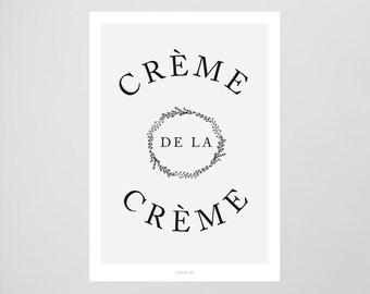 Creme / De La, Typography Art, Kunstdruck Poster, Wall-Art