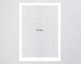 Home / Homeland, Quote, Emotion, Typography Art, Kunstdruck Poster, Wall-Art
