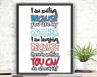 SALE Brother Quotes Printable Wall Decor Inspirational Printable Quote Instant Download Nursery Wall Art Nursery Playroom Kids Room Children