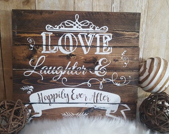 Wedding sign, love laughter & happily ever after, happily ever after, anniversary sign, wood wedding sign,