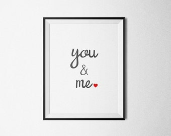 You And Me = Love. Printable Poster, You And Me Wall Art, Black and White, Typography Print, Love Poster, Minimal Art, Instant Download.