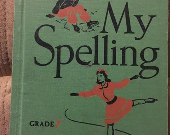 My Spelling Grade 7 Yoakam-Daw