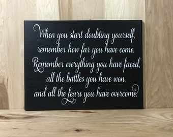 When you start doubting custom sign, inspirational quote, uplifting wood sign, positive quotes, custom wooden sign, inspirational wall art,
