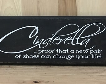 Cinderella wood sign, funny sign, gift for her, humorous gift, gift for friend, custom wood sign saying, girlfriend gift, wall art