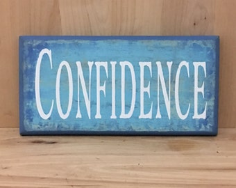 Confidence wood sign, gift for him, life lesson wall decor, positive quotes, inspirational quote, home decor wall art, wood signs sayings