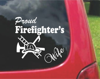 Set (2 Pieces) Proud Firefighter's Wife  Sticker Decals 20 Colors To Choose From.  U.S.A Free Shipping
