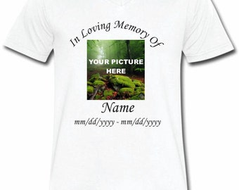 Custom In Loving Memory (With Your Own  Picture) T-shirt V-Neck Tee Vapor Apparel