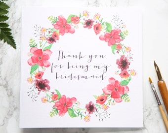 Thank You For Being My Bridesmaid - On The Day Wedding Card - Floral Wreath - Wedding Stationery - Eco Friendly