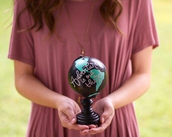 MINI // Hand-Painted Globe // Custom Quote // Handmade Adventure Travel Globe // Painted Globe