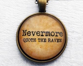 Edgar Allan Poe - Nevermore Quoth the Raven - Pendant & Necklace