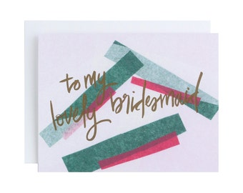 """Letterpress Wedding Card, """"To My Lovely Bridesmaid"""", Hand Lettering, Bridesmaid, Modern"""