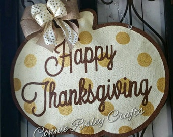 Thanksgiving pumpkin hand painted  burlap door hanger. Gold tones