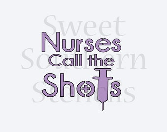 Nurses Call the Shots Stencil