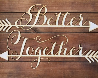 Wedding Chair Signs Decoration - Better Together Chair sign with arrow