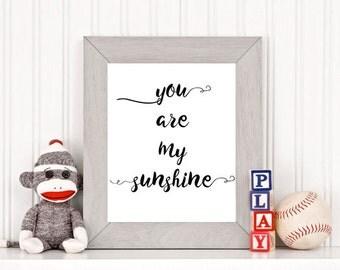 You are my Sunshine Printable | Nursery Printable | Kids room Printable | INSTANT DOWNLOAD |  Children's Room Printable | 001